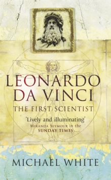 Leonardo : The First Scientist, Paperback Book