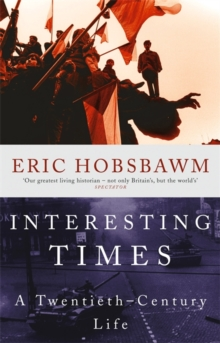Interesting Times : A Twentieth-Century Life, Paperback / softback Book