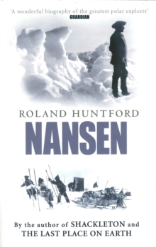 Nansen : The Explorer as Hero, Paperback Book