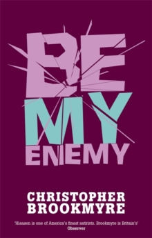 Be My Enemy, Paperback Book