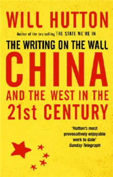 The Writing On The Wall: China And The West In The 21St Century, Paperback / softback Book