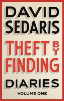 Theft by Finding : Diaries: Volume One, Paperback Book