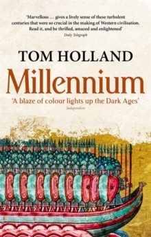Millennium : The End of the World and the Forging of Christendom, Paperback Book