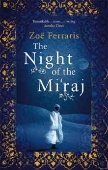 The Night Of The Mi'raj, Paperback / softback Book