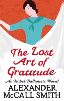 The Lost Art Of Gratitude, Paperback Book
