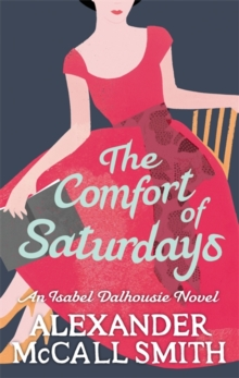 The Comfort Of Saturdays, Paperback / softback Book