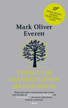 Things the Grandchildren Should Know, Paperback Book