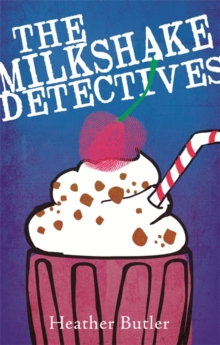 The Milkshake Detectives, Paperback Book