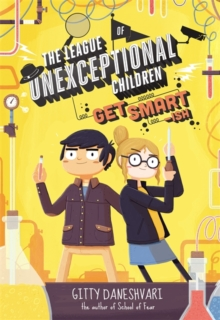 The League of Unexceptional Children: Get Smart-ish : Book 2, Paperback / softback Book