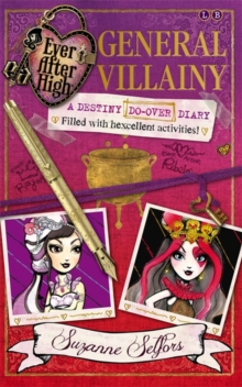 Ever After High: General Villainy : A Destiny Do-Over Diary, Book 1, Paperback Book