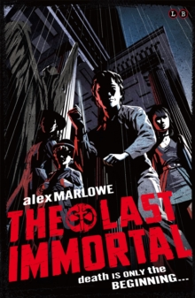 The Last Immortal : Book 1, Paperback Book