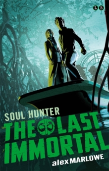 The Last Immortal: Soul Hunter : Book 2, Paperback / softback Book