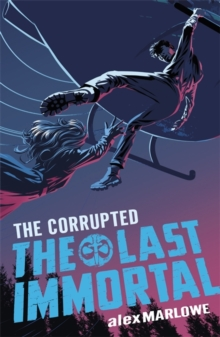 The Last Immortal: The Corrupted : Book 3, Paperback Book