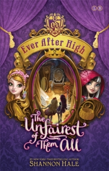 Ever After High: The Unfairest of Them All : Book 2, Paperback Book