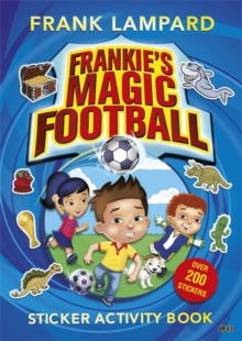 Frankie's Magic Football: Sticker Activity Book, Paperback Book