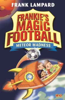 Frankie's Magic Football: Meteor Madness : Book 12, Paperback Book
