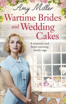 Wartime Brides and Wedding Cakes, Paperback / softback Book
