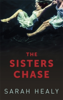 The Sisters Chase, Paperback / softback Book