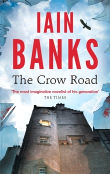 The Crow Road : 'One of the best opening lines of any novel' (Guardian), Paperback Book