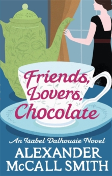 Friends, Lovers, Chocolate, Paperback Book