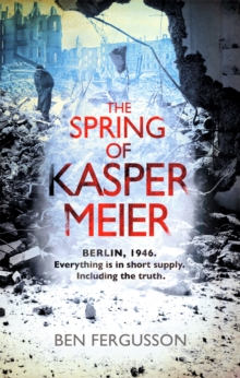 The Spring of Kasper Meier, Paperback Book
