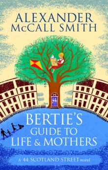 Bertie's Guide to Life and Mothers, Paperback / softback Book