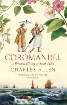 Coromandel : A Personal History of South India, Paperback / softback Book