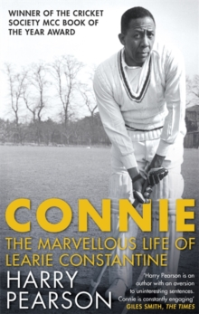 Connie : The Marvellous Life of Learie Constantine, Paperback / softback Book