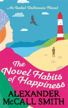 The Novel Habits of Happiness, Paperback Book