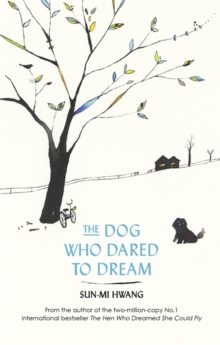 The Dog Who Dared to Dream, Paperback Book