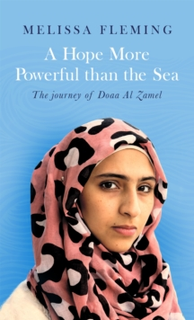 A Hope More Powerful Than the Sea, Paperback Book