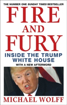 Fire and Fury, Paperback / softback Book
