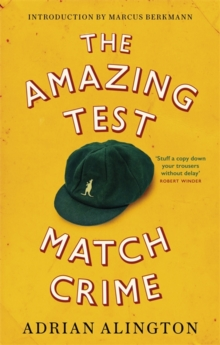 The Amazing Test Match Crime, Paperback / softback Book