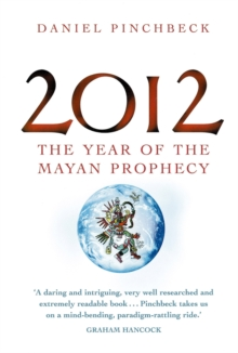 2012 : The year of the Mayan prophecy, EPUB eBook