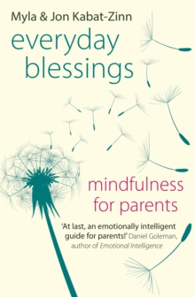 Everyday Blessings : Mindfulness for Parents, Paperback Book