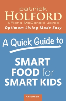 A Quick Guide to Smart Food for Smart Kids, EPUB eBook