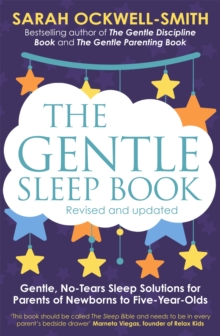 The Gentle Sleep Book : For calm babies, toddlers and pre-schoolers, Paperback Book