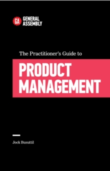 The Practitioner's Guide To Product Management, EPUB eBook