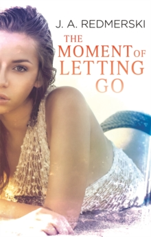 The Moment of Letting Go, Paperback / softback Book