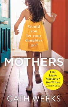Mothers : The gripping and suspenseful new drama for fans of Big Little Lies, Paperback / softback Book