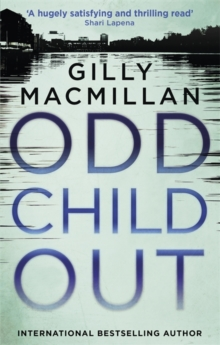 Odd Child Out : A chillingly clever crime thriller with a heart-stopping twist, Paperback Book