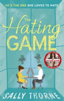 The Hating Game: 'Warm, witty and wise' The Daily Mail, Paperback Book