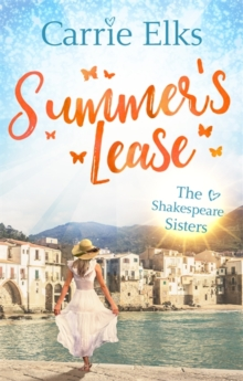 Summer's Lease: Hold on to that summer feeling with this swoony romance : (Shakespeare Sisters), Paperback Book
