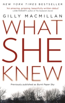 What She Knew : The worldwide bestselling thriller, Paperback Book
