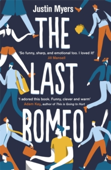 The Last Romeo : A razor-sharp, laugh-out-loud debut, Paperback / softback Book