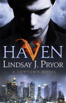 Haven : A Lowtown novel, Paperback Book