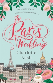 The Paris Wedding : The perfect feel-good love story for 2018, Paperback Book