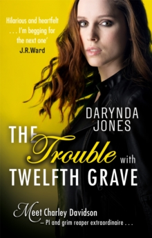 The Trouble With Twelfth Grave, Paperback Book