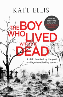 The Boy Who Lived with the Dead, Paperback / softback Book
