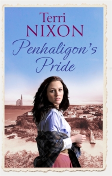 Penhaligon's Pride : a stirring, heartwarming Cornish saga, Paperback Book